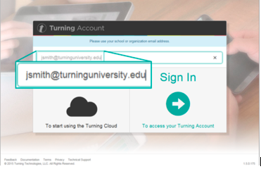 Enter your university email address in the turning point account dialog box.